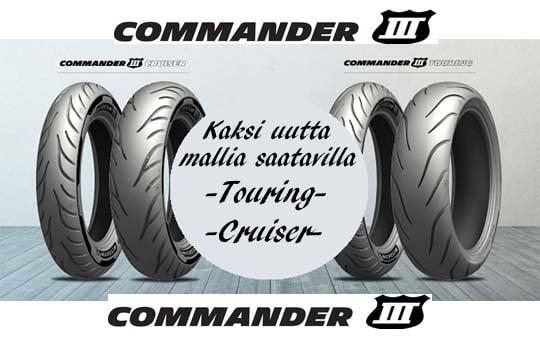 Uusi Michelin Commander 3 touring ja cruiser